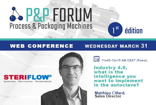 Steriflow interviendra sur l'événement Process & Packaging machine Forum le mercredi 31 mars, de 11h45 à 12h15 (Paris).